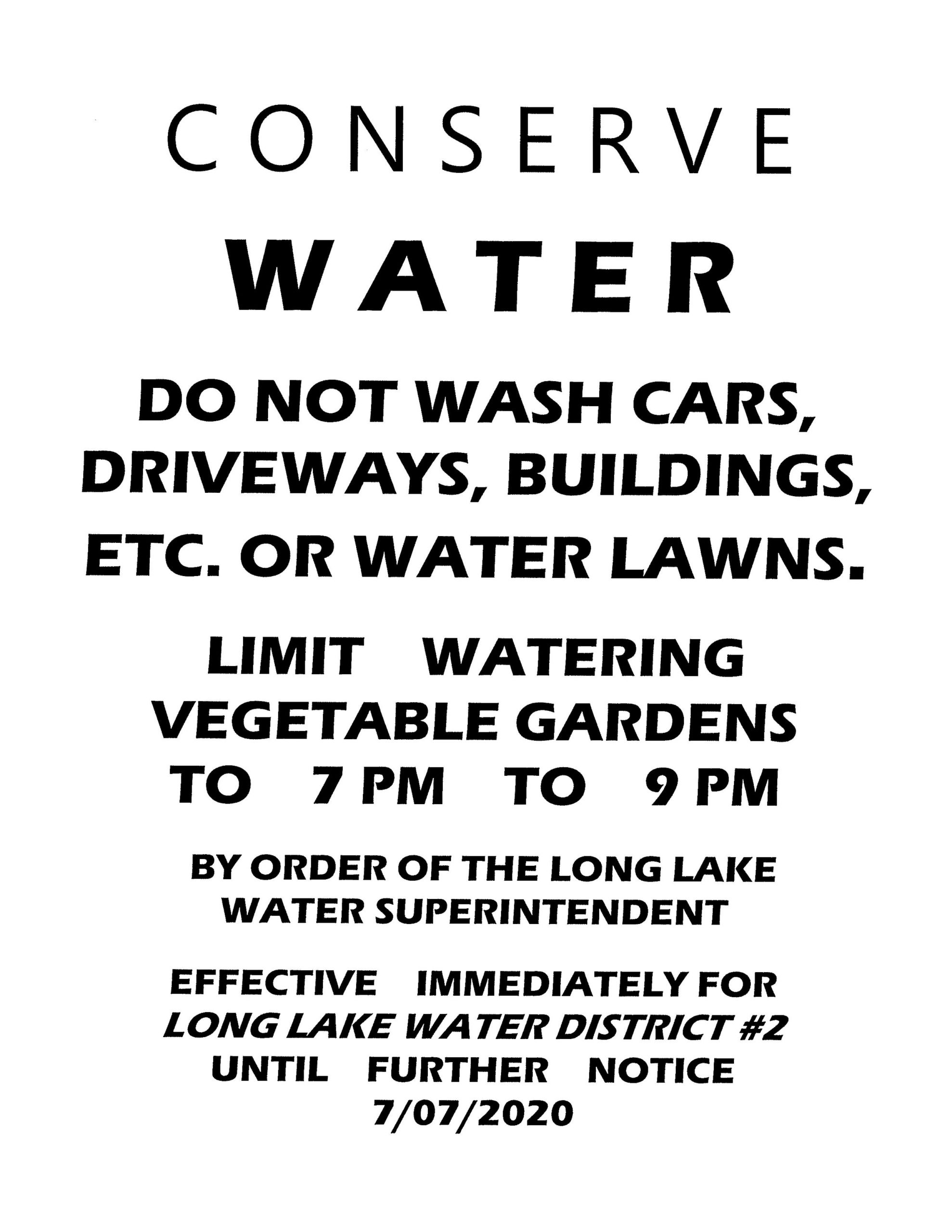 Conserve Water order until Futher Notice